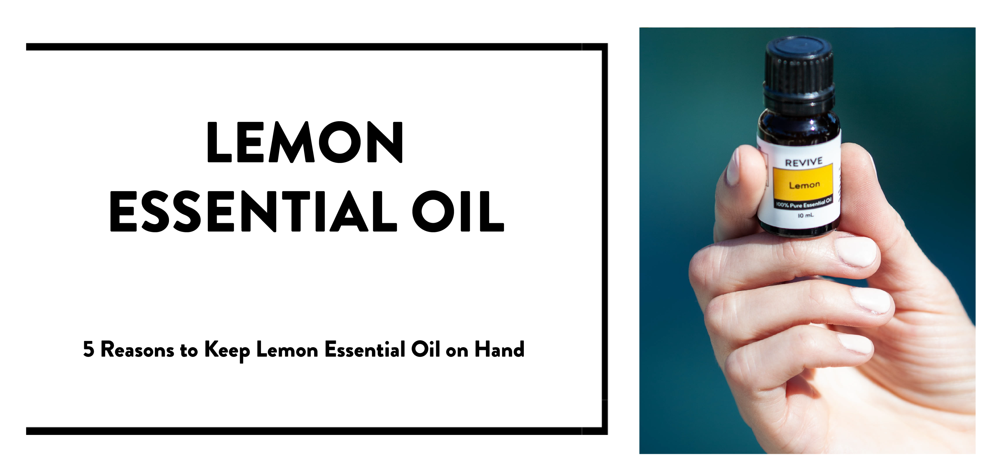 lemon essential oil 5 reasons